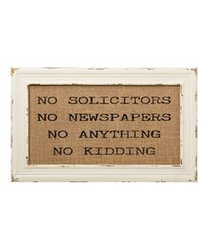 Loving this 'No Solicitors' Burlap Framed Sign on #zulily! #zulilyfinds