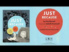 Just Because by Mac Barnett & Isabelle Arsenault, Book Trailer Book Trailers, Just Because, Get Excited, Bedtime Stories, Go To Sleep, The Dreamers, Mac, Shit Happens, Reading