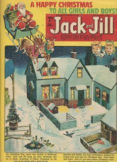 Jack and Jill 1966 Christmas Uk, Ghost Of Christmas Past, Childrens Christmas, Christmas Books, Vintage Christmas, Vintage Santas, Xmas, 1970s Childhood, Childhood Memories