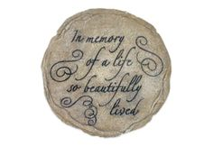 "Memorial Stepping Stone - ""A Life So Beautifully Lived"""