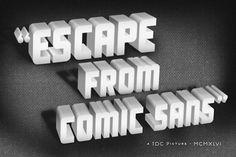 """horror """"Escape from comic sans"""""""
