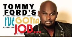 "Tommy Ford ""I've Got a Job"" Acting Workshop in Atlanta - Speaking Role Opportunity"