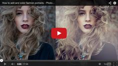 12 best tutorials for editing portraits http://minivideocam.com/how-to-choose-the-best-camera-for-youtube/