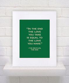 The Beatles Lyrics  The End  11x14  poster print by KeepItFancy. , via Etsy.