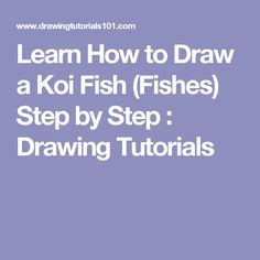 Learn How to Draw a Koi Fish (Fishes) Step by Step : Drawing Tutorials