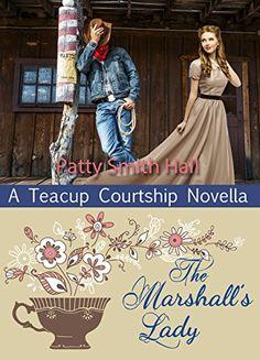 The Marshall's Lady (A Teacup Courtship Novella) by Patty... https://smile.amazon.com/dp/B01IC9BT0A/ref=cm_sw_r_pi_dp_x_UG4dybWTMJMZJ