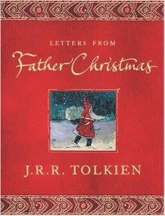 Read by: Steve Goodwin Book Description: https://www.goodreads.com/book/show/7331.Letters_from_Father_Christmas?from_search=true  letters-from-father-christmas