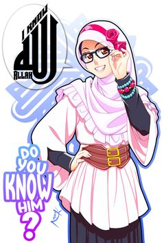 """Assalaamu alaikum [Peace be to you], This article is part of a series of articles about Allah, the God: The Arabic word الله """"Al. I know Allah Anime Muslim, Islam Women, Hijab Cartoon, Islamic Girl, Street Hijab Fashion, Islam Muslim, Muslim Girls, Islamic Pictures, Woman Drawing"""