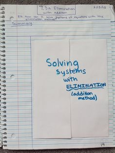 Algebra 1 notes -- solving systems with elimination foldable ...