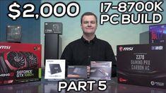 i7-8700K $2,000 Cadillac Gaming PC - Part 5 - Build Video