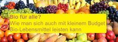 #Biolebensmittel für alle, #Bbo auch mit kleinem Budget, günstig http://manusarona.de/bio-fuer-alle-wie-man-sich-mit-kleinem-budget-bio-lebensmittel-leisten-kann/
