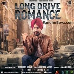Latest+punjabi+song+Long+Drive+Download+From+sandhuBoyz
