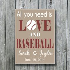 All You Need Is Love and Baseball,Personalized Baseball Wedding Gift,Anniversary Engagement Bridal Shower Gift,Baseball Sports Fan Gift