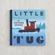 Little Tug Book #TinyFirstMate #DreamTeam #PinToWin