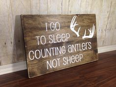 I Go To Sleep Counting Antlers Not Sheep Sign/ Antlers Rustic Sign/ Children's Bedroom Decor/ Rustic Wood Sign/ Baby Shower Gift/ by TheSimpleSparrowDLB on Etsy https://www.etsy.com/listing/220467098/i-go-to-sleep-counting-antlers-not-sheep