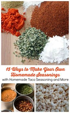 15 Ways to Make Your Own Homemade Seasonings with Homemade Taco Seasoning and More (Because making your own seasonings is much healthier!)