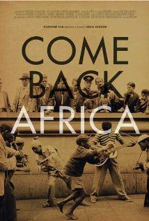come back africa: worth seeing just to hear and watch a young miriam makeba