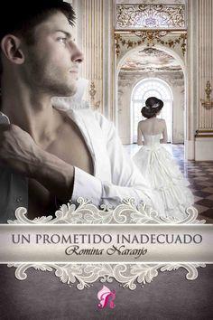 'UN PROMETIDO INADECUADO' #2 Bilogía Hermanos Ferris  Publicación en digital: Enero 2016 Editorial: Romantic Ediciones