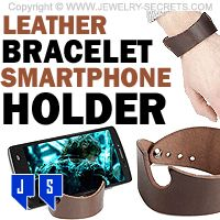►► LEATHER BRACELET SMARTPHONE HOLDER ►► Jewelry Secrets