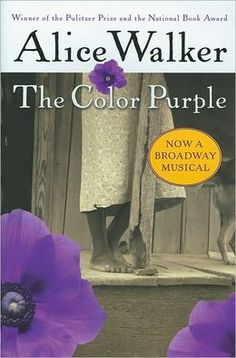 The Color Purple.have seen the times but yet to read the book. Need to read the book. Books You Should Read, I Love Books, Good Books, Books To Read, My Books, The Color Purple Book, Purple Books, Alice Walker, National Book Award