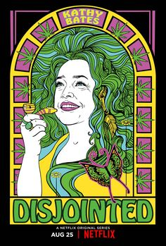 "Created by David Javerbaum, Chuck Lorre. With Kathy Bates, Aaron Moten, Tone Bell, Dougie Baldwin. Cannabis legend Ruth Whitefeather Feldman employs her newly graduated son and a team of young ""budtenders"" to help run her Los Angeles marijuana dispensary. Comedy Tv Series, Tv Series 2017, Tv Series To Watch, Tv Series Online, Cannabis, Marijuana Art, Medical Marijuana, Cool Posters, Movie Posters"