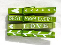 BEST MOM EVER clothespin hand painted green by SugarAndPaint, $10.00