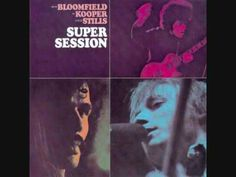 Bloomfield, Kooper, Stills - Super Session - 07 - Season Of The Witch Part 1