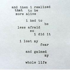 fear will kill you.