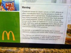 This is actually posted on McDonald's items in California because their laws are stricter there in regards to labeling their food.