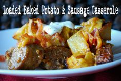 Loaded Baked Potato & Sausage Casserole - my potatoes weren't quite done yet so probably the smaller the cube the better