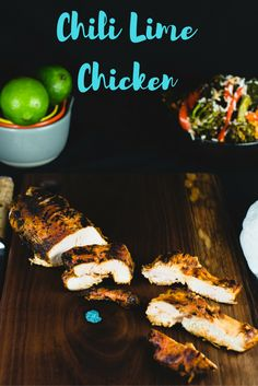 Chili Lime Chicken- San Francisco|Chef|Food Blogger|Easy Recipes