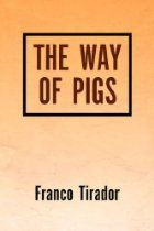 The Way Of Pigs