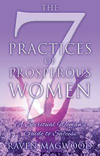 The 7 Practices of Prosperous Women: A Spiritual Woman's Guide to Success (published by Outskirts Press) Spirituality Books, Free Advice, Practical Life, Book Publishing, Thought Provoking, Self Help, Encouragement, Marriage, Inspirational Quotes