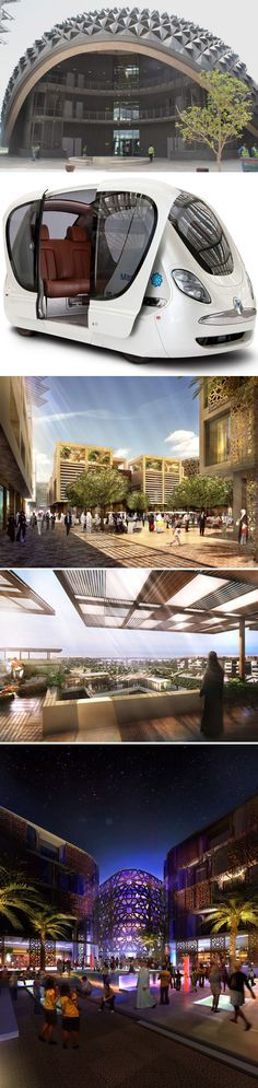Masdar City -- The world's most sustainable city. Located in Abu Dhabi, UAE.