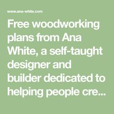Free woodworking plans from Ana White, a self-taught designer and builder dedicated to helping people create their own furniture. Find the best DIY furniture plans here! Diy Projects Plans, Diy Pallet Projects, Diy Outdoor Furniture, Diy Furniture Plans, Pool Furniture, Furniture Making, Modern Furniture, Furniture Design, Woodworking Plans