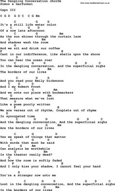 Lyrics as simple can be. Message clear and defined. Simon & Garfunkel it is. P.S. For guitar players, very easy chords!