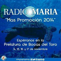 """Del 14 al 17 de noviembre transmitiremos el evento """"Mas Promoción 2014"""" desde la Prelatura de Bocas del Toro."""
