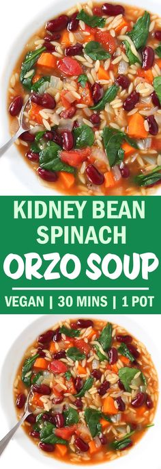 Bean, Spinach, & Orzo Soup ONE POT & 30 minutes! Quick and EASY Kidney Bean Spinach Orzo Soup makes a perfect vegan weeknight meal!ONE POT & 30 minutes! Quick and EASY Kidney Bean Spinach Orzo Soup makes a perfect vegan weeknight meal! Soup Recipes, Whole Food Recipes, Vegetarian Recipes, Cooking Recipes, Healthy Recipes, Recipes With Spinach Soup, Recipes With Kidney Beans Healthy, Kale Recipes, Amish Recipes