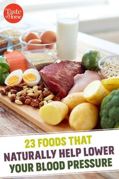 23 Foods That Naturally Help Lower Your Blood Pressure Blood Pressure Lowering Foods, Natural Blood Pressure, Healthy Blood Pressure, Blood Pressure Remedies, Recipe For High Blood Pressure, Reduce Blood Pressure Naturally, Heart Healthy Recipes, Healthy Life, Healthy Food