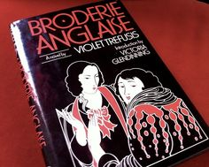 'broderie anglaise' written by violet trefusis is the story of her love triangle with vita sackville-west and virginia woolf disguised as a ...