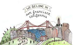We Belong in San Francisco Original Illustration. $50.00, via Etsy.