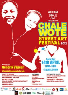 CHALE WOTE 2012: THE OFFICIAL POSTER
