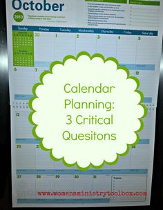 Calendar Planning: 3 Critical Questions - Women's Ministry Toolbox - Challenge your team with these three questions.