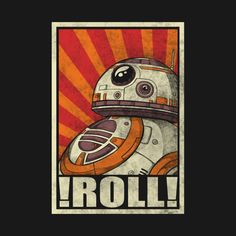 """Roll!"" by Barbadifuoco. [Sold at TeePublic]"