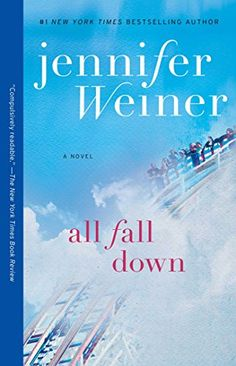 All Fall Down: A Novel by Jennifer Weiner http://www.amazon.com/dp/1451617798/ref=cm_sw_r_pi_dp_9RGwwb197XT57