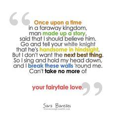 Sara Bareilles // Fairytale.