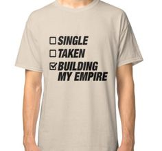 """Building My Empire"" Classic T-Shirts by sittymunhah 