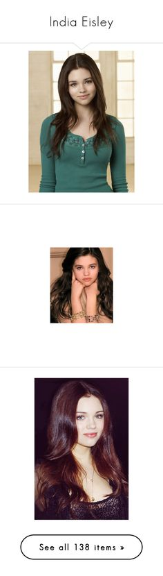 """India Eisley"" by violetrose74 ❤ liked on Polyvore featuring india eisley, people, girls, celebrities, pictures, models, celebs, india, female characters and accessories"