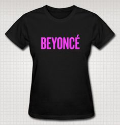 Beyonce Inspired Tshirt by BeyonceAndBeyond on Etsy, $15.00