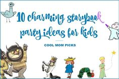 10 absolutely charming storybook birthday party ideas for kids